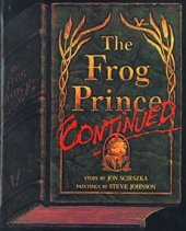 The Frog Prince, Continued bu Jon Scieszka