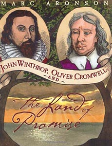 Jim Winthrop, Oliver Cromwell, and the Land of Promise