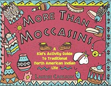 More Than Moccassins
