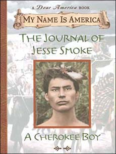 The Journal of Jesse Smoke:A Cherokee Boy, The Trail of Tears, 1838 by Joseph Bruchac