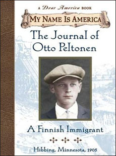 The Journal of Otto Peltonen:A Finnish Immigrant, Hibbing, Minnesota, 1905 by William Durbin