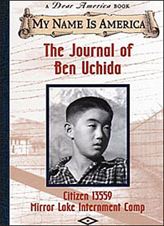 The Journal of Ben Uchida:Citizen 13559, Mirror Lake Internment Camp, California, 1942 by Barry Denenberg