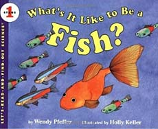 What's It Like to Be a Fish