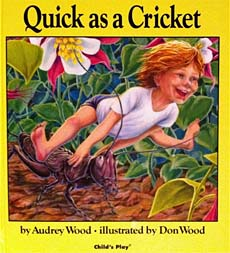 I'm As Quick as a Cricket!