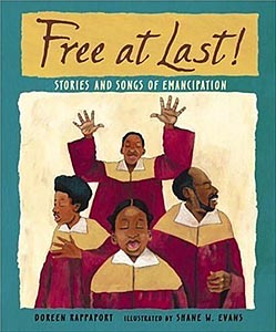 Free at Last! Stories and Songs of Emancipation