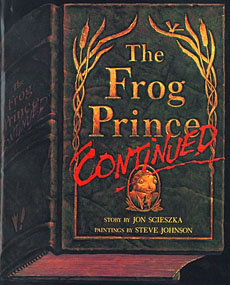 The Frog Prince, Continued bu Jon Scieszka