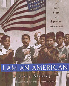 I am an American : A True Story of the Japanese Internment
