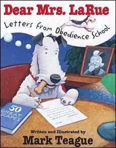 Dear Mrs Larue Letters From Obedience School Summary