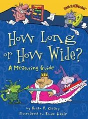 How Long or How Wide -- children's book about measurement