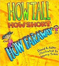 How Tall How Short How Far Away