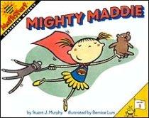 Mighty Maddie -- MathStart Measurement