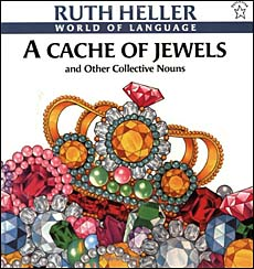 A Cache of Jewels -- collective nouns book for kids