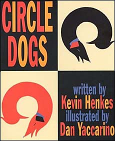 Circle Dogs by Kevin Henkes