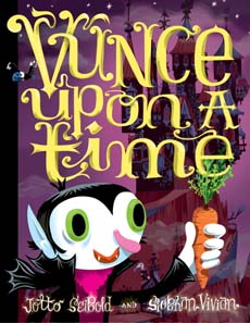 Vunce Upon a Time by J. Otto and Siobhan Seibold