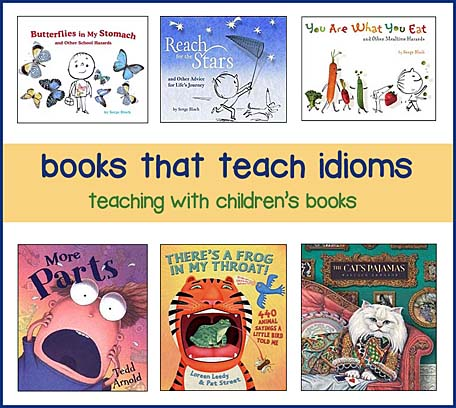 Childrens Books For Teaching Idioms